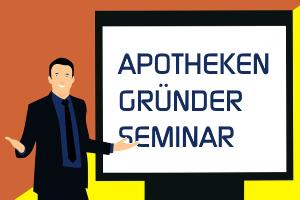 Apotheken Gründer Seminar